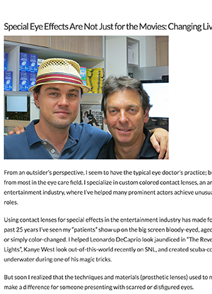 Special Eye Effects Are Not Just for the Movies: How my work with CELEBRITY EYES has changed the lives of others